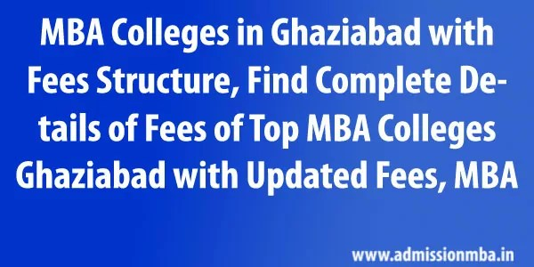 MBA Colleges in Ghaziabad with Fees Structure